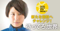 JAPAN RISING STAR PROJECT